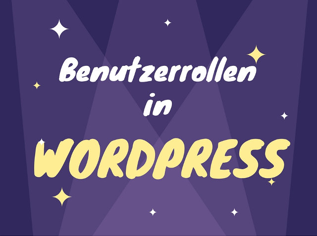 Benutzerrollen in Wordpress